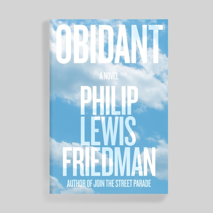 """This cover for Obidant is set in caps from Knockout (probably the No. 47 weight). Blanks: """"… the cover for Philip's new book, Obidant, with its giant type in the clouds, was absolutely meant as a reference to Infinite Jest."""""""