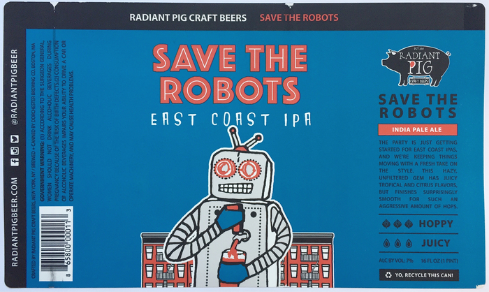 Save The Robots IPA by Radiant Pig Beer 1