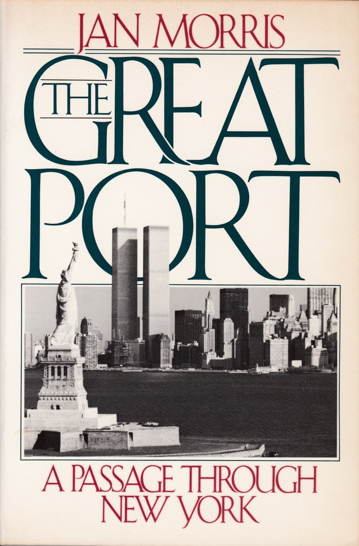The Great Port by Jan Morris
