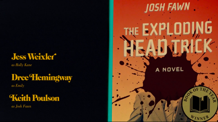 From the end titles: Josh Fawn's The Exploding Head Trick, 1990s. Cover in Cholla Sans.