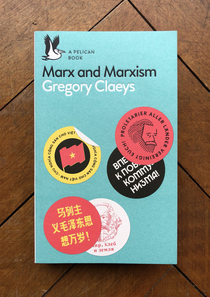 Marx and Marxism — Gregory Claeys