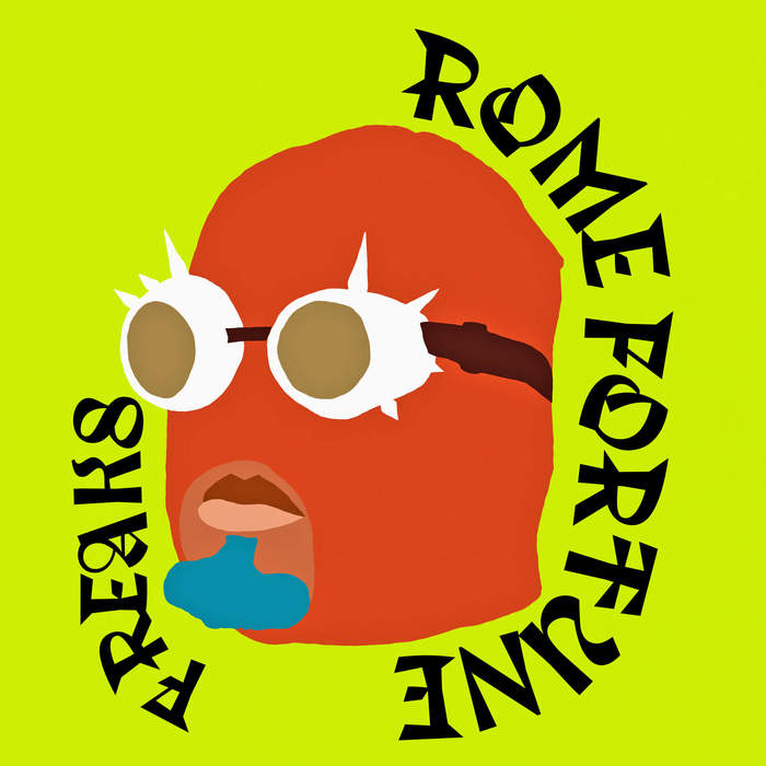 "Rome Fortune – ""FREAKS"" 1"