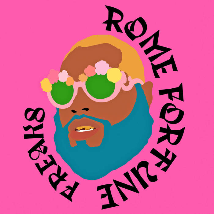 "Rome Fortune – ""FREAKS"" 2"