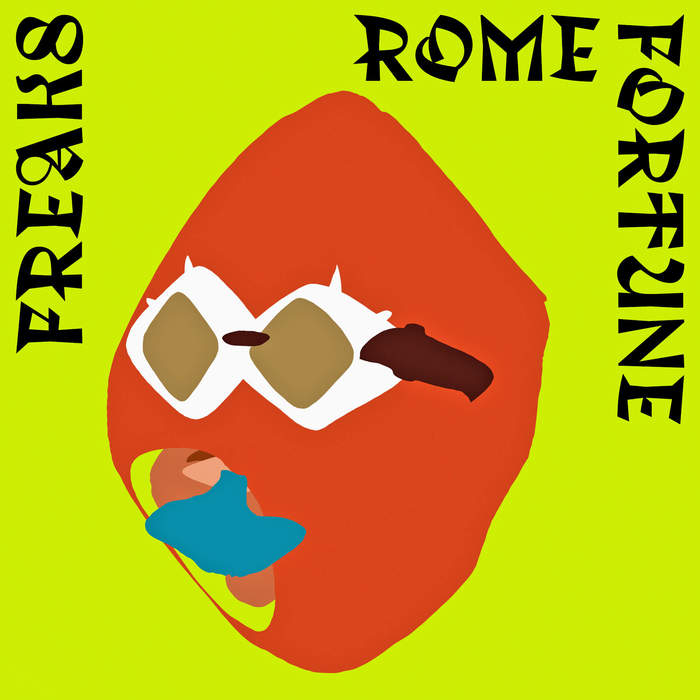 "Rome Fortune – ""FREAKS"" 4"