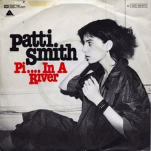 "Patti Smith – ""Pissing In A River"" German single cover"