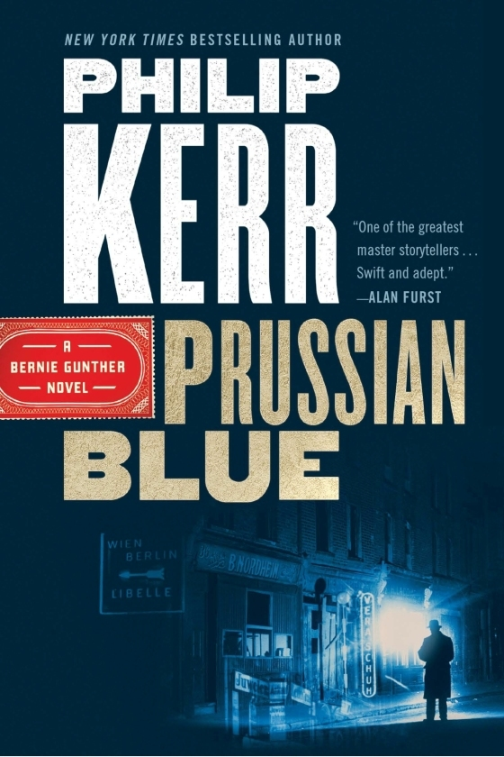 Greeks Bearing Gifts and Prussian Blue by Philip Kerr 3