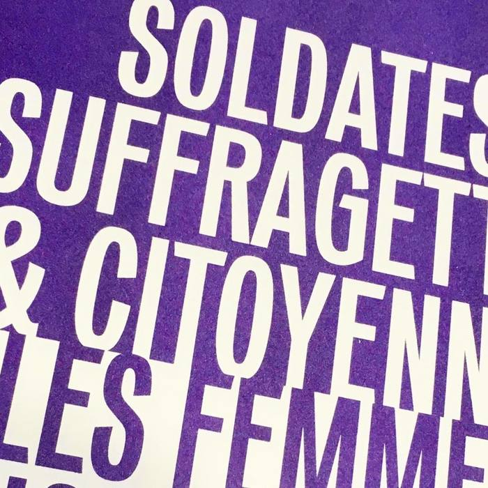 """Soldates, Suffragettes & Citoyennes"" poster 3"