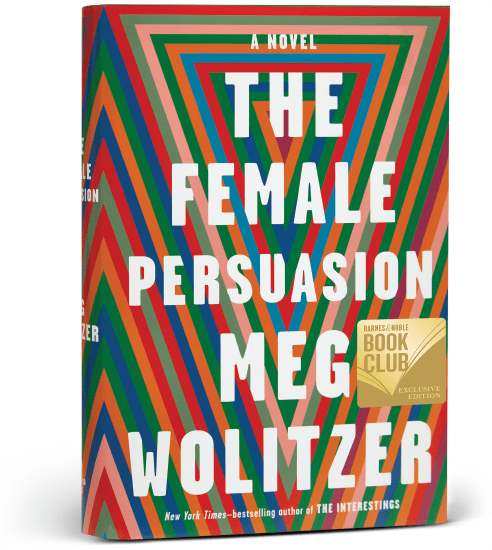 The Female Persuasion by Meg Wolitzer 2