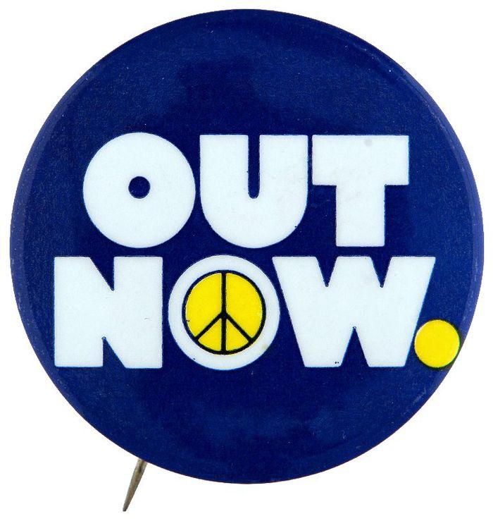 """OUT NOW"" anti Vietnam war rally button"