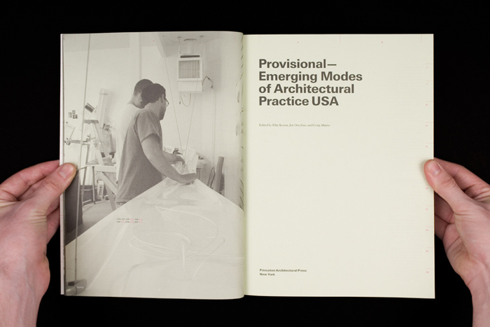 Provisional: Emerging Modes of Architectural Practice USA 5