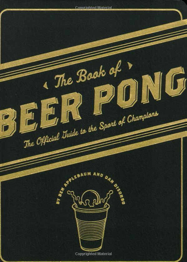 """The Book of Beer Pong"" and ""The Book of Beer Awesomeness"" 3"