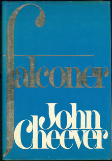 <cite>Falconer</cite> by John Cheever