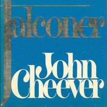 <cite>Falconer</cite> by John Cheever