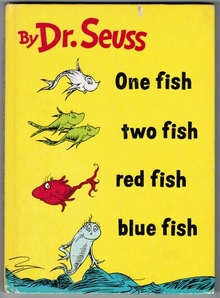 <cite>One Fish Two Fish Red Fish Blue Fish</cite> (1960 edition)
