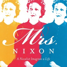 <cite>Mrs. Nixon</cite> by Ann Beattie