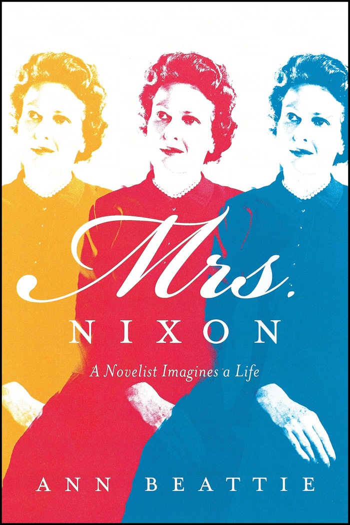 Mrs. Nixon by Ann Beattie