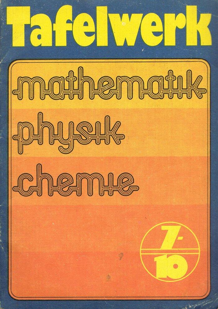Tafelwerk Mathematik Physik Chemie, Volk und Wissen 1