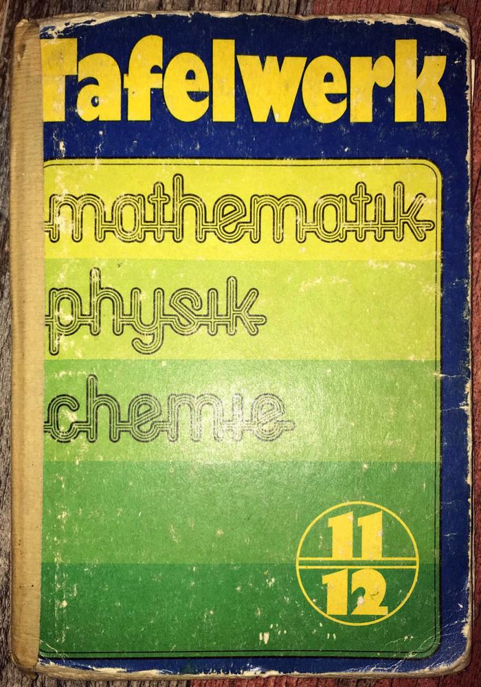 Tafelwerk Mathematik Physik Chemie, Volk und Wissen 3