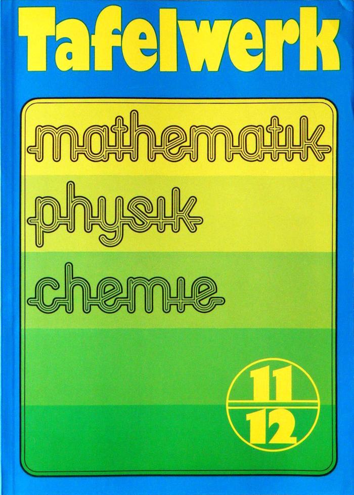 Tafelwerk Mathematik Physik Chemie, Volk und Wissen 2