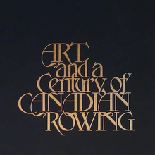 <cite>Art and a Century of Canadian Rowing</cite>