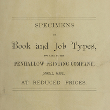 <cite>Specimens of Book and Job Types for Sale by the Penhallow Printing Company</cite>