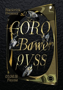Blacktrick Presents: Goro / Bawer / 9VSS poster