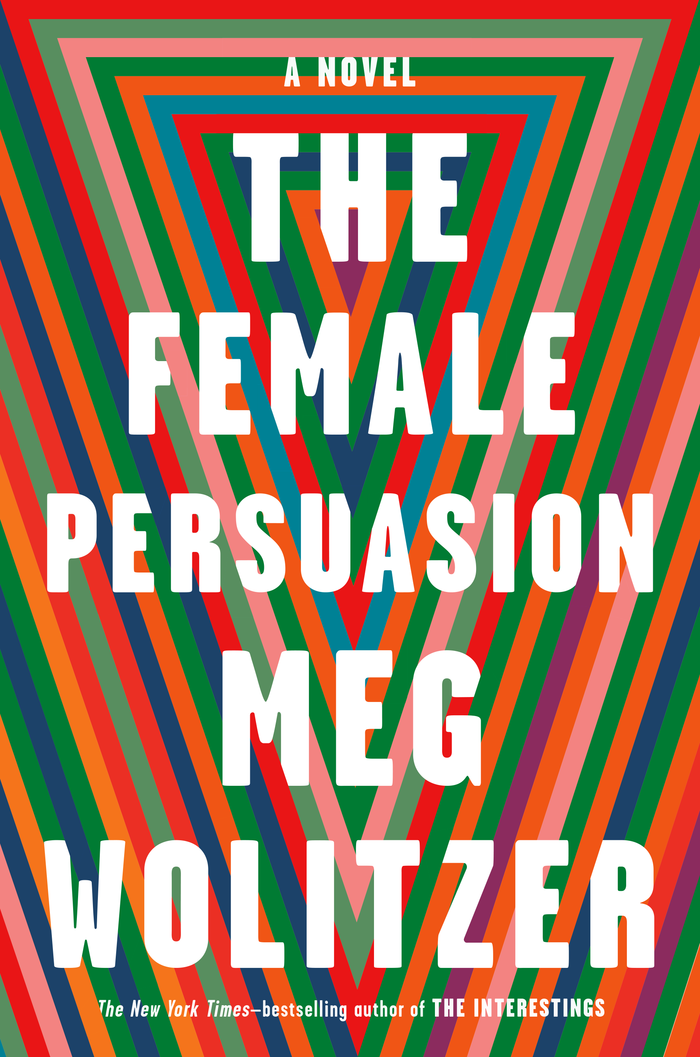 The Female Persuasion by Meg Wolitzer 1