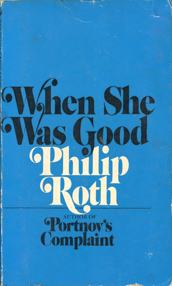 Portnoy's Complaint, Bantam Books, 1970. Note how the y's ball terminal double serves as dot on the i below, and compare this treatment to the jacket of Random House's first edition from 1969.
