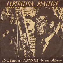 """Expédition Punitive – """"Un Samouraï"""" / """"Midnight in the Subway"""" single cover"""