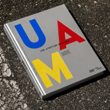 UAM, une aventure moderne