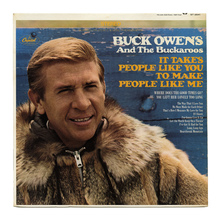 Buck Owens &amp; The Buckaroos — <cite>It Takes People Like You To Make People Like Me</cite>