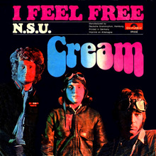 """Cream — """"I Feel Free"""" / """"N.S.U."""""""