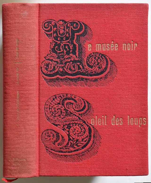 Le Musée noir & Soleil des loups by André Pieyre de Mandiargues