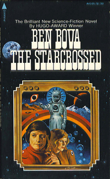 <cite>The Starcrossed</cite> by Ben Bova (Pyramid Books)