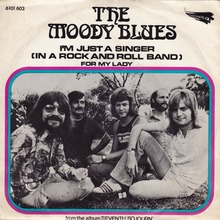 "The Moody Blues – ""I'm Just A Singer (In A Rock And Roll Band)""<span class=""nbsp"">&nbsp;/ ""For My Lady"" Dutch single cover</span>"