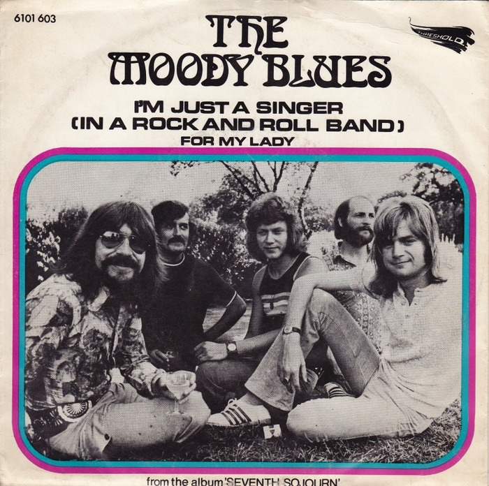 """The Moody Blues – """"I'm Just A Singer (In A Rock And Roll Band)""""/ """"For My Lady"""" Dutch single cover"""