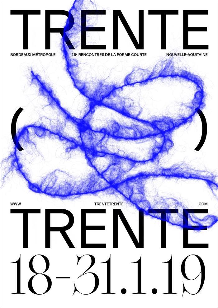 Trente Trente – Les rencontres