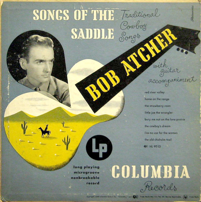 Bob Atcher – Songs of the Saddle