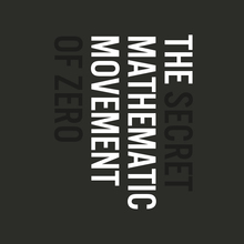 <cite>The Secret Mathematic Movement of Zero</cite>