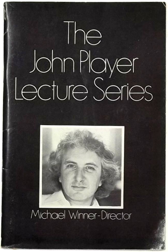 """Michael Winner – Director (1935–2013). """"Originally compiled in 1970 to accompany the lecture in the same year at the National Film Theatre. It has been updated for subsequent lectures and includes all of his films up to 1974."""""""