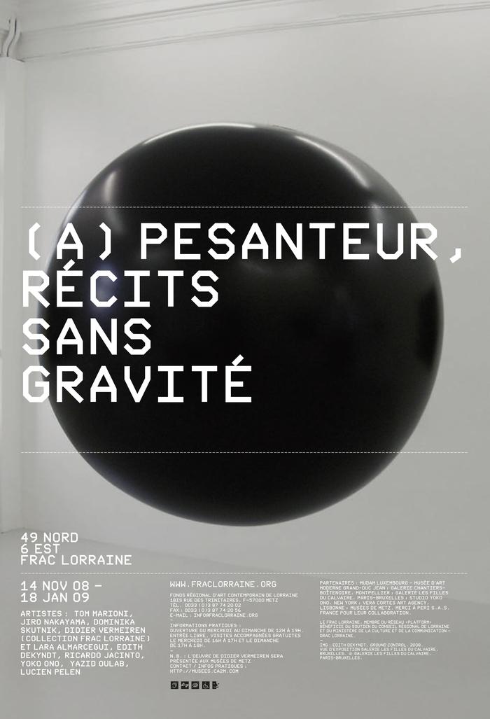 Exhibition poster for FRAC Lorraine in Metz, France. Nik Thoenen, 2008.