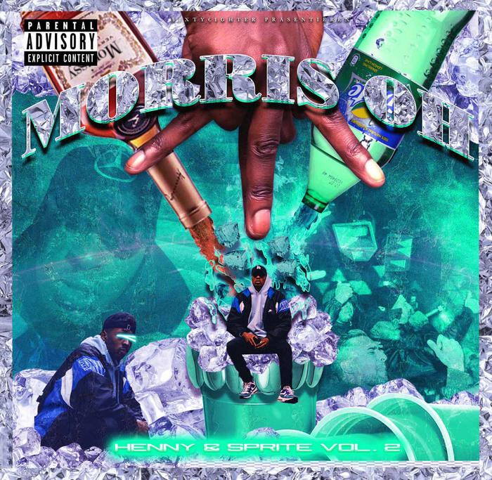 Morris Oh – Henny & Sprite Vol. 2