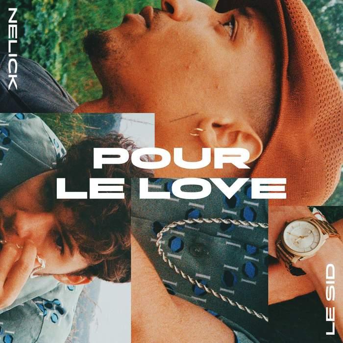 """Nelick — """"Pour Le Love"""" 3"""