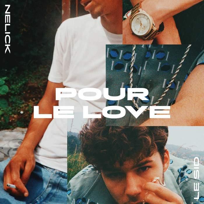 """Nelick — """"Pour Le Love"""" 2"""