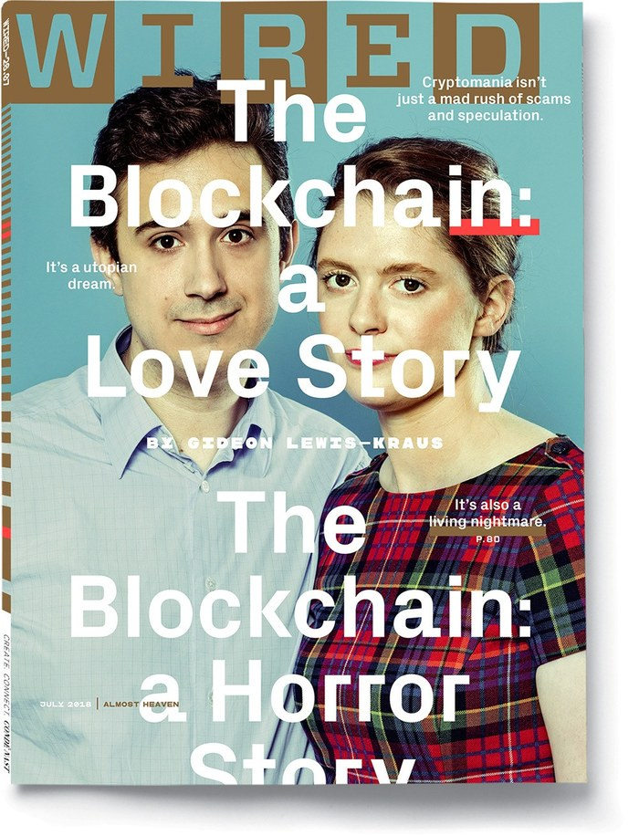 """Wired magazine (US), """"The Blockchain: a Love Story / a Horror Story"""", July 2018 1"""