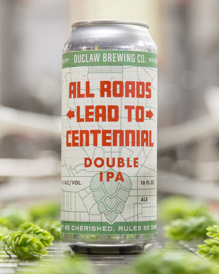 """""""All Roads Lead To Centennial"""", DuClaw Brewing Co. 2"""