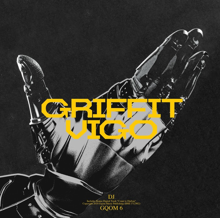 """DJ"" / ""Gqom 6"" – Griffit Vigo 1"