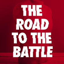 <cite>The Road to the Battle</cite>