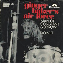 "Ginger Baker's Air Force ‎– ""Man Of Constant Sorrow""<span class=""nbsp""> </span>/ ""Doin' It"" (Norway)"