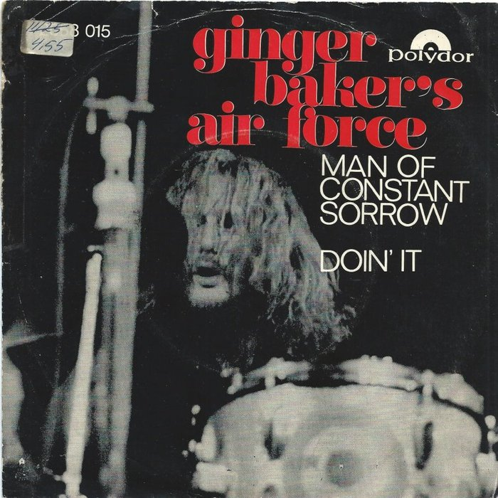"""Man Of Constant Sorrow"" / ""Doin' It"" – Ginger Baker's Air Force (Norway)"